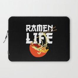 Ramen Life Fun Ramen Noodle Bowl Anime Lovers Laptop Sleeve
