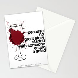 Because no great story started with someone eating a salad Stationery Cards
