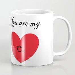 VALENTINE'S DAY you are my O2 Coffee Mug