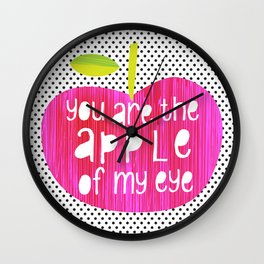 Apple of my eye - quote Wall Clock