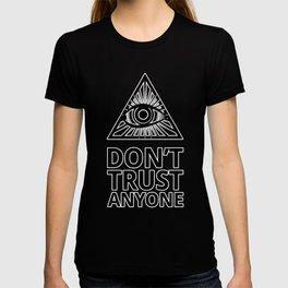 Dont trust anyone T-shirt