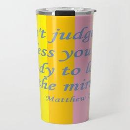 Don't Judge! Travel Mug