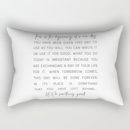 This Is The Beginning Of A New Day - Inspirational Quote Rectangular Pillow