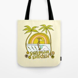 stay golden sun child //retro surf art by surfy birdy Tote Bag
