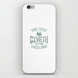 Tree Giveth And Taketh Away Disc Golf Distressed iPhone Skin