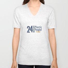 24 Hour Plastic People Unisex V-Neck