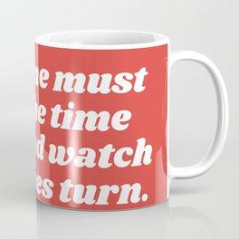 watch the leaves turn Coffee Mug