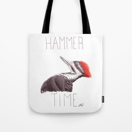 Hammer Time (Pileated Woodpecker) Tote Bag