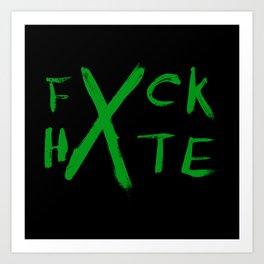 FXCK HXTE - Green Paint Art Print