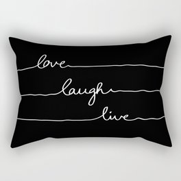 Love Laugh Live (Black) Rectangular Pillow