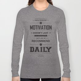 Lab No. 4 People Often Say Zig Ziglar Motivational Quote Wall Decor Long Sleeve T-shirt