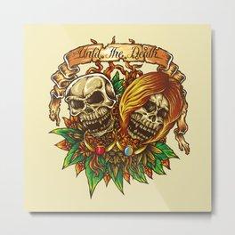 Until The Death Metal Print