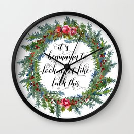 Watercolor Cuss Words - Beginning to Look Like F This Wall Clock