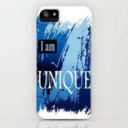 I am UNIQUE iPhone Case