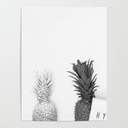Hype Pineapples (Black and White) Poster
