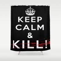 keep calm Shower Curtains featuring Keep Calm &... by Emanuelerock