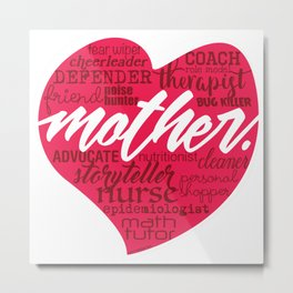 Mother. Metal Print