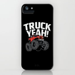 Truck Yeah For Monster Truck Lover iPhone Case