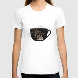 Gilmore Girls Inspired - I believe in a former life I was coffee T-shirt