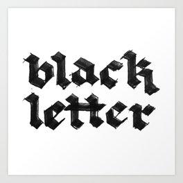 Black Letter fraktur gothic Art Print