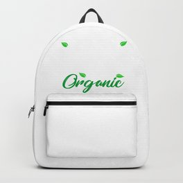 Be a long term lifestyle change. Go organic Backpack