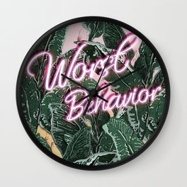 Worst Behavior Wall Clock