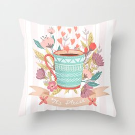 Tea Please, A Cup Of Tea Would Be Ever So Lovely Throw Pillow