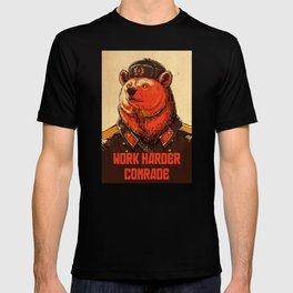 Work Harder, Comrade! T-shirt