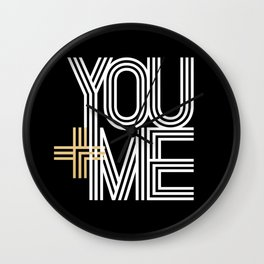 YOU + ME (black background) Wall Clock
