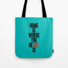 HOME IS WHERE THE HE(ART) IS Tote Bag
