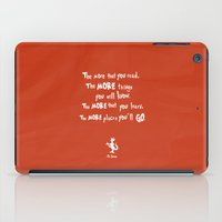 dr seuss iPad Cases featuring dr seuss the more that you read by studiomarshallarts