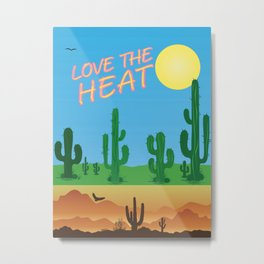 Love the Heat 1 Metal Print