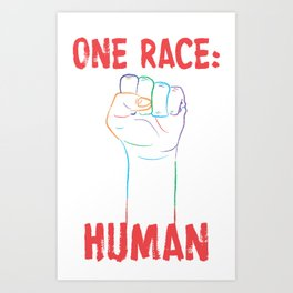 One Race: Human Art Print
