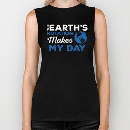 The Earth Rotation Science Joke  Nerdy Humor Gift Geology  Biker Tank