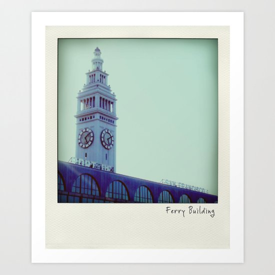 Ferry Building Polaroid Art Print