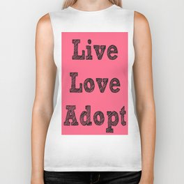 Live, Love, Adopt Biker Tank