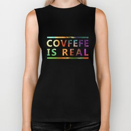 Covfefe is Real Biker Tank