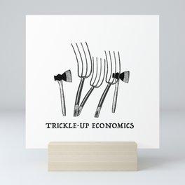 Trickle-Up Economics Mini Art Print