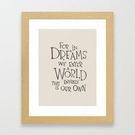 For in Dreams Framed Art Print