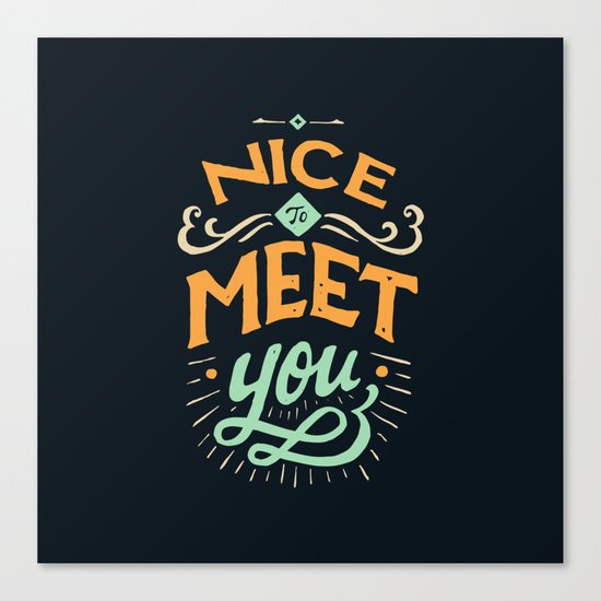 Meet You Canvas Print