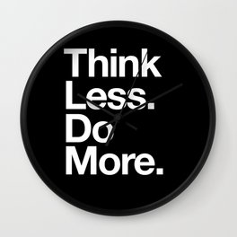 Think Less Do More Inspirational Wall Art black and white typography poster design home wall decor Wall Clock