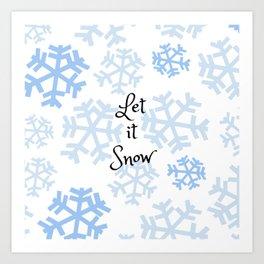 Let it Snow Snowflakes Art Print