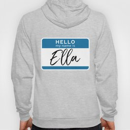 Ella Personalized Name Tag Woman Girl First Last Name Birthday Hoody