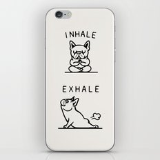 Inhale Exhale Frenchie iPhone & iPod Skin