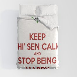 Keep Thi Sen Calm And Stop Being Mardy Comforters