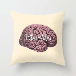 Bless this Mess. Throw Pillow