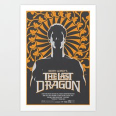 The Last Dragon Art Print