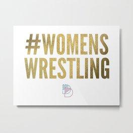 #WomensWrestling Metal Print