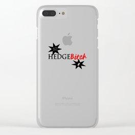 Hedge B*itch Clear iPhone Case
