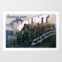 The 100 - Mount Weather travel postcard Art Print